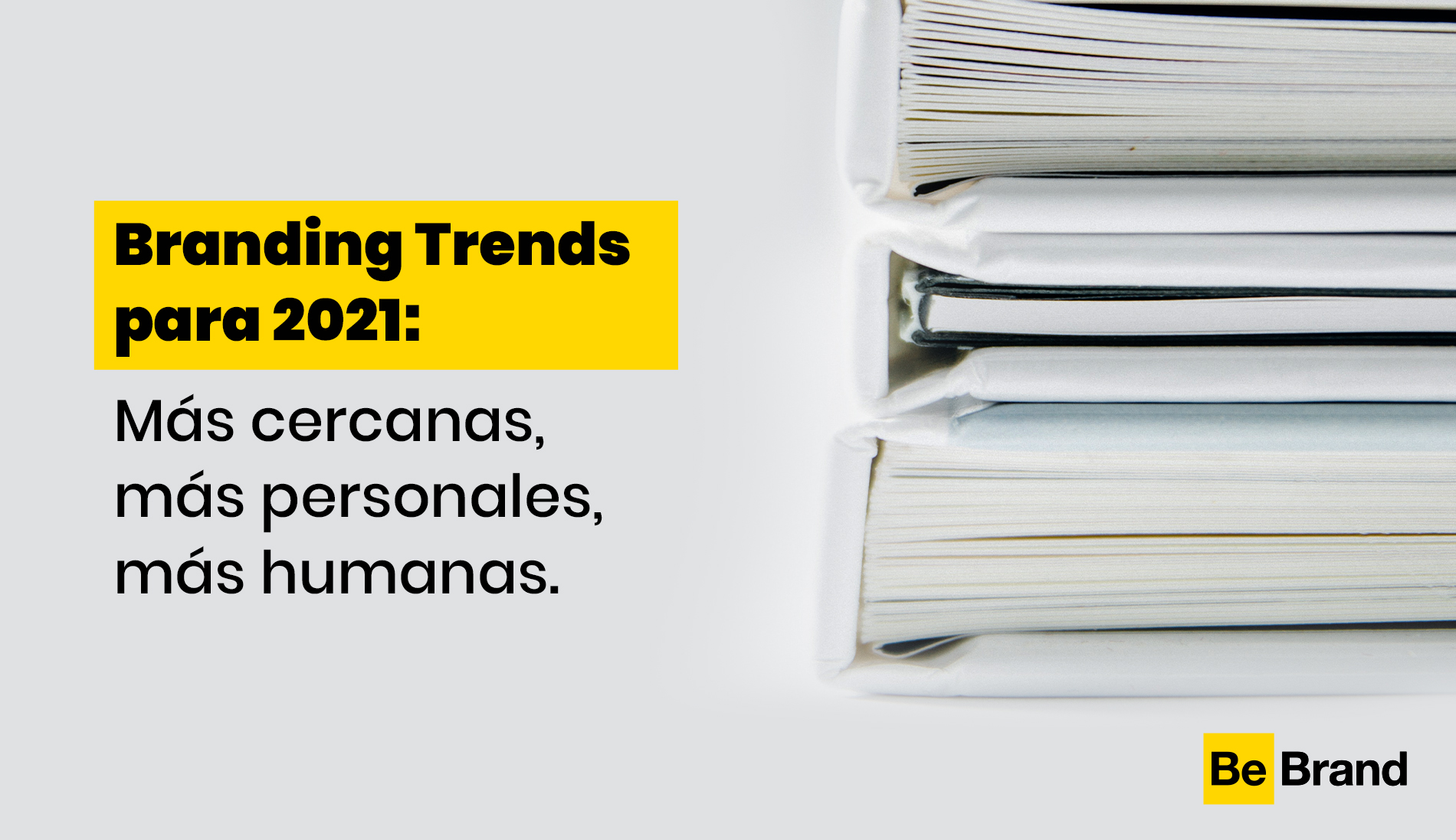 Las tendencias en branding para 2021